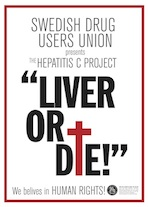 Swedish Drug Users Union Hep C campaign